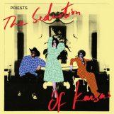 PRIESTS: The Seduction Of Kansas [LP coloré]