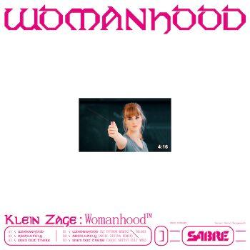 "Klein Zage: Womanhood EP - incl. remixes par DJ Python & Local Artist [12""]"