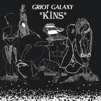 Griot Galaxy: Kins [LP coloré]