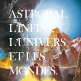 Astrobal: L'infini, l'univers et les mondes [CD]