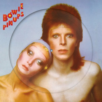 Bowie, David: Pin Ups [LP picture disc]