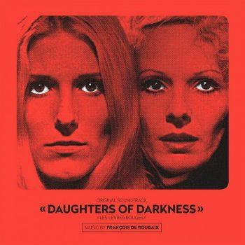 de Roubaix, François: Daughters Of Darkness [LP transparent]