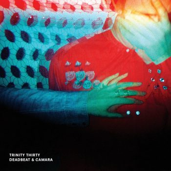Deadbeat & Camara: Trinity Thirty [LP 180g]