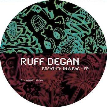 """Ruff Degan: Breathin' In A Bag [12""""]"""