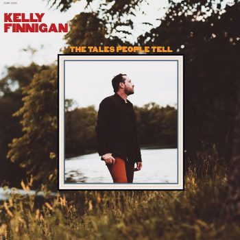 Finnigan, Kelly: The Tales People Tell [CD]