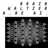 "Brainwaltzera: The Kids Are AI EP [12""]"