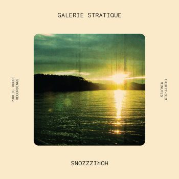 Galerie Stratique: Horizzzons [LP]