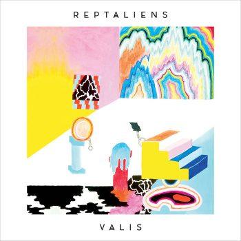 Reptaliens: VALIS [LP]