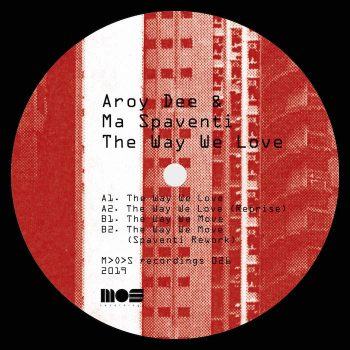 "Aroy Dee & Ma Spaventi: The Way We Love [12""]"