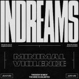 Minimal Violence: InDreams [CD]