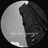 "Keita Sano: Dancer EP [12""]"