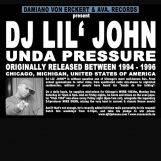 """DJ Lil' John: Under Pressure [12""""]"""