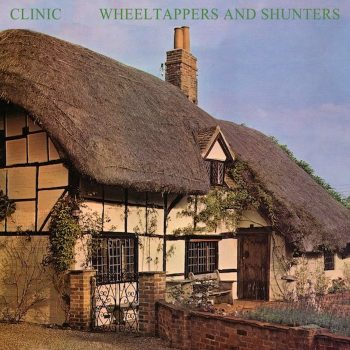 Clinic: Wheeltappers And Shunters [CD]