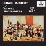 Tapscott & The Pan-Afrikan Peoples Arkestra, Horace: Live At I.U.C.C. [CD]