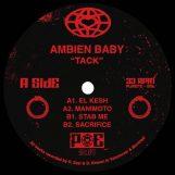 "Ambien Baby: Tack [12""]"