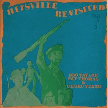 Taylor, Pat Thomas & Uhuru Yenzu, Ebo: Hitsville Re-Visited [LP]