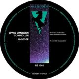 "Space Dimension Controller: ReSEQ EP [12""]"