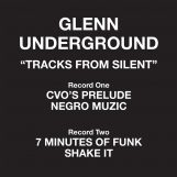 "Glenn Underground: Tracks From Silent [2x12""]"
