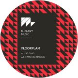 "Floorplan: So Glad / I Feel Him Moving [12""]"