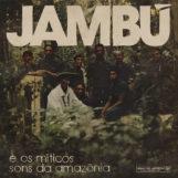 variés: Jambú e Os Míticos Sons Da Amazônia [CD]