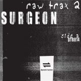 "Surgeon: Raw Trax 2 [12""]"