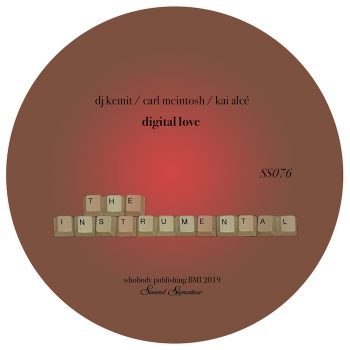 "DJ Kemit, Carl McIntosh & Kai Alcé: Digital Love - Remix [12""]"