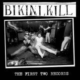 Bikini Kill: The First Two Records [CD]
