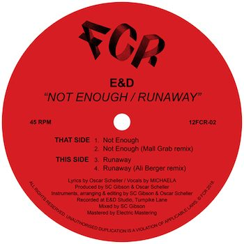 "E&D: Not Enough / Runaway - incl. remixes par Mall Grab & Ali Berger [12""]"