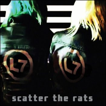 L7: Scatter the Rats [CD]