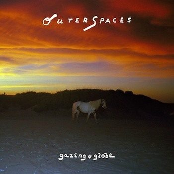 Outer Spaces: Gazing Globe [CD]