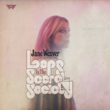 Jane Weaver: Loops In The Secret Society [CD+DVD]