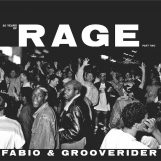 Fabio & Grooverider: 30 Years Of Rage Pt. 2 [2xLP]