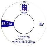 """Penny & The Quarters: You And Me / Some Other Love [7"""" coloré]"""