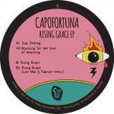 "Capofortuna:  Rising Grace EP [12""]"