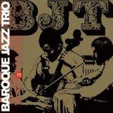 Baroque Jazz Trio:  Baroque Jazz Trio [LP]