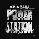 """Baha, Kris:  Mind Your Head [12""""]"""