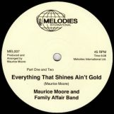 """Moore, Maurice:  Everything That Shines Ain't Gold [12""""]"""