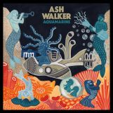 Walker, Ash: Aquamarine [CD]