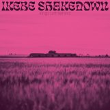 Ikebe Shakedown: Kings Left Behind [CD]