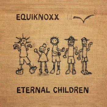 Equiknoxx: Eternal Children [2xLP]