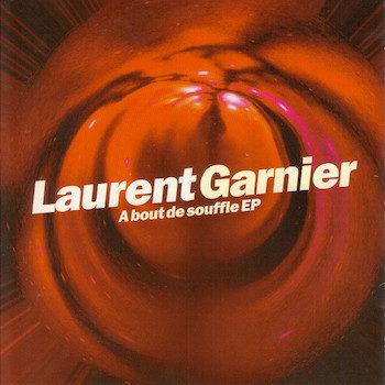 """Garnier, Laurent: À bout de souffle EP [12""""]"""