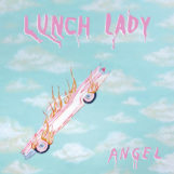Lunch Lady: Angel [LP rouge 180g]