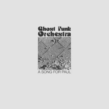 Ghost Funk Orchestra: A Song For Paul [LP doré]