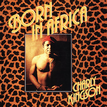 Kingson, Charly: Born In Africa [LP]