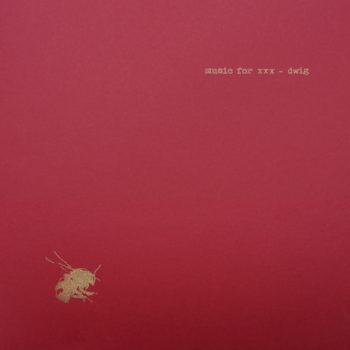 Dwig: Music For XXX [2xLP]