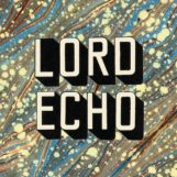 Lord Echo: Curiosities [2xLP]