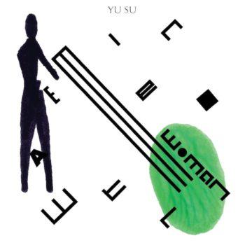 "Yu Su: Watermelon Woman [12""]"