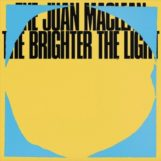Juan Maclean, The: The Brighter The Light [CD]