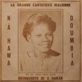 Doumbia, Nâ Hawa: La Grande Cantatrice Malienne Vol. 1 [LP]