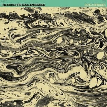 Sure Fire Soul Ensemble: Build Bridges [LP coloré]